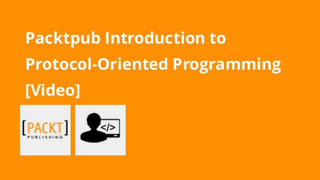 packtpub-introduction-to-protocol-oriented-programming-video